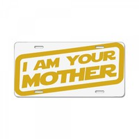 i am your mother License Plate