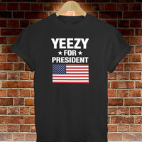 Black Yeezy FOR PRESIDENT AMERICA GREAT FUNNY THUMBLR T SHIRT TOP KANYE YEEZUS