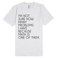 Math Problems-Unisex White T-Shirt