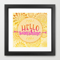 Hello Sunshine Framed Art Print by Noonday Design