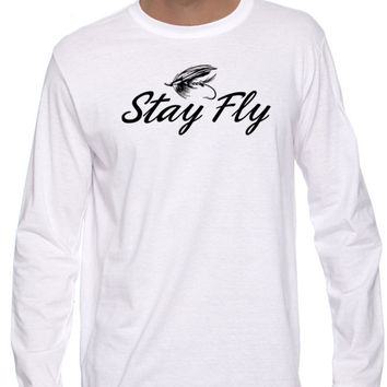 Stay Fly Long Sleeved