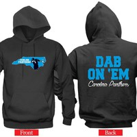 "Dab On 'EM Carolina Panther Hoodie ""2 Prints"" Sports Clothing"