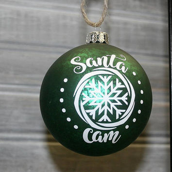 Santa Cam Christmas Ornament - Green Christmas Ball, Christmas Game Gift for Kids, Fake Camera for Santa, Holiday Decor, Grandkids gift