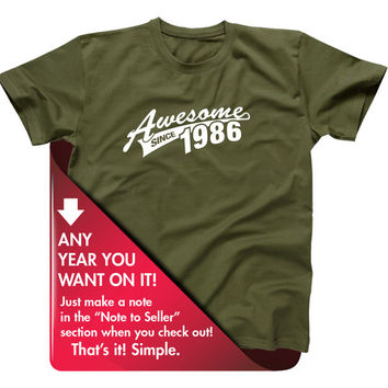 30th Birthday Gift For Men and Women - Awesome Since 1986 - 30 years Or ANY YEAR you want T-shirt Gift idea. More colors available AS-1986