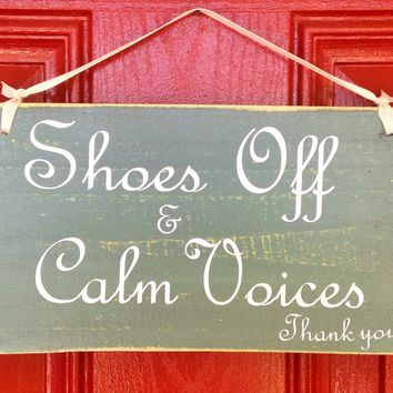 10x6 Shoes Off & Calm Voices Wood Sign