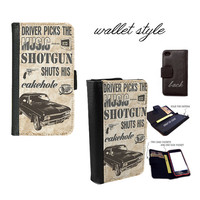 Quote Driver picks the music Supernatural inspired case for iphone 4 4s 5 5s 5c 6 plus Galaxy S3 S4 S5 (plastic snap on, leather wallet)
