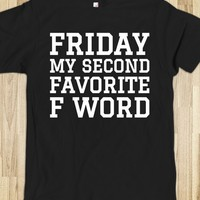 FRIDAY MY SECOND FAVORITE F WORD T-SHIRT WHITE ART (IDC131258)