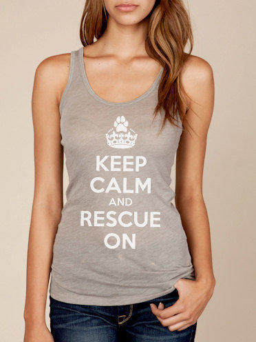Keep Calm and Rescue On Gauze Women's Tank Tee in by ShopRIC