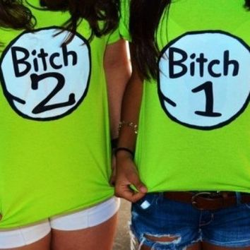 Bitch 1 Bitch 2 Shirt Custom Made Drunk 1 Drunk 2 Shirt