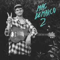 CT-164 // MAC DEMARCO – 2 – LP/CD