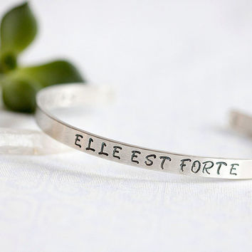 ELLE EST FORTE, She is Strong, Proverbs 31, Hand Stamped Silver Cuff Bracelet