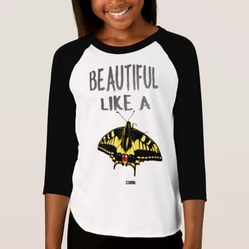 Girls Beautiful Quote Design by Kat Worth T-Shirt