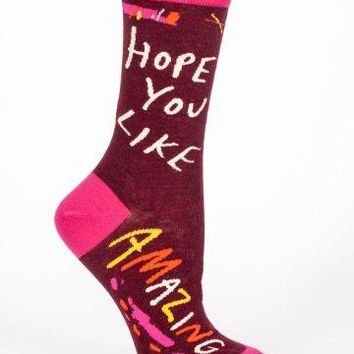 Hope You Like Amazing Crew Socks