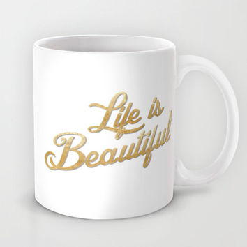 Custom Mug Life is Beautiful Gold Glitter Quote Typography White Coffee Mug Cup Ceramic Mug Kitchen Present Gift