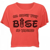 All About That Base Cheer: Bella Women's Flowy Boxy Tee