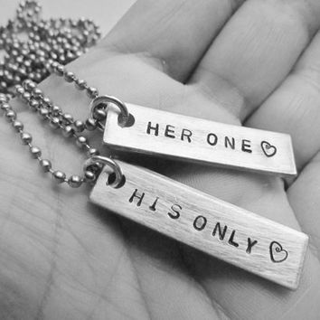Set of 2 Necklaces Her One His Only Hand Stamped Jewelry Anniversary Gift Couples Charm Necklaces Aluminum Tag Stainless Steel Chain