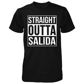 Straight Outta Salida City. Cool Gift - Unisex Tshirt