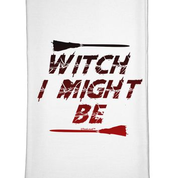 Witch I Might Be Flour Sack Dish Towel by TooLoud