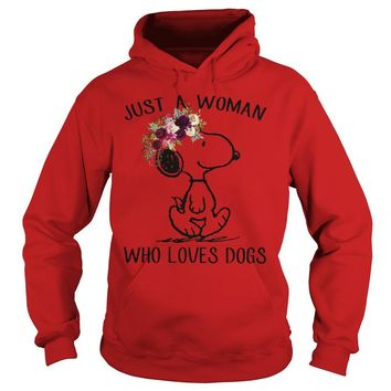 Snoopy just a woman who loves dogs shirt Hoodie