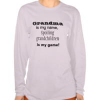 Grandma Spoils the Grandchildren Shirt Shirts