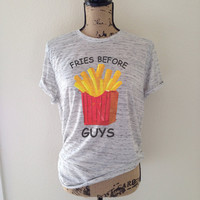 fries before guys, fries, french fries, feminist, fries shirt, tumblr shirt, tumblr, trending, trending shirt, feminism