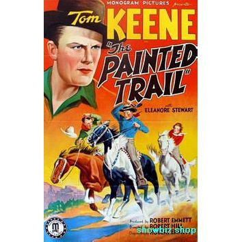 Painted Trail Movie Poster 11 inch x 17 inch poster Tom Keene