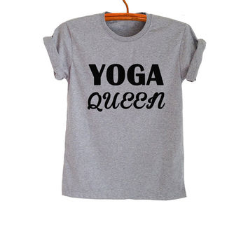 Yoga Queen Shirt T-Shirts Gray Funny Yoga Tops Trendy Womens Yoga Shirt Girlfriend Fashion Sassy Cute Gym Cool Yoga Gifts Instagram Youtuber