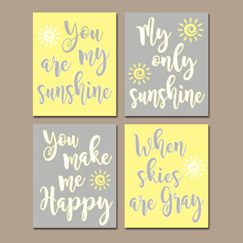 YELLOW Gray Nursery, You Are My SUNSHINE Wall Art, Canvas or Prints, Baby Girl NURSERY Decor,Rhyme Quote, Girl Bedroom Artwork, Set of 4
