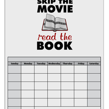 Skip The Movie Read The Book Blank Calendar Dry Erase Board