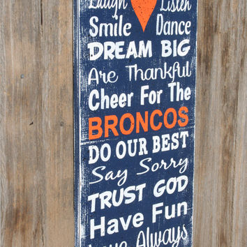 Broncos Team Sign Family Rules Sign Wood Wall Decor Family Room Sign Distressed Wood Wood Housewarming Gift Bridal Shower Gift Wedding Gift