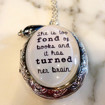 Louisa May Alcott, Little Women, Quote Necklace, She is too fond of books, Little Women Quote, Quote Charm, Quote Pendant, Book Quote