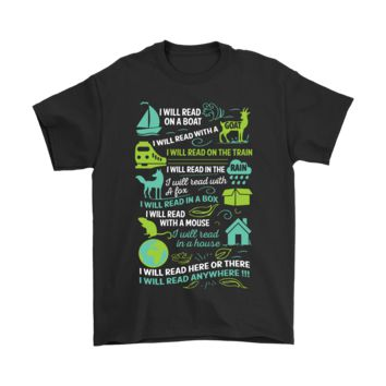 QIYIF I Will Read Here Of There I Will Read Anywhere Shirts