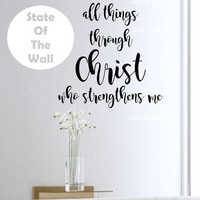 I can do all things through christ who strengthens me wall decalVinyl Sticker  Bedroom Design Mural home decor room decor trendy modern