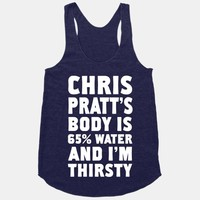 Chris Pratt's Body Is 65% Water And I'm Thirsty