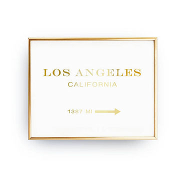 Los Angeles California 1074 MI, Los Angeles Print, Bedroom Decor, Real Gold Foil Print, Inspirational Poster, California Print Poster, 11x17