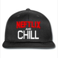 neftlix and chill - Snapback Hat