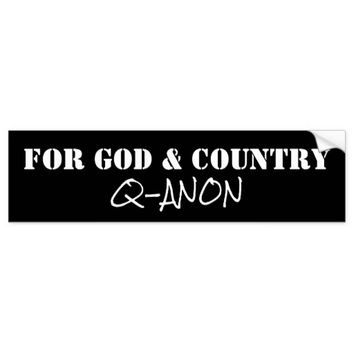 QANON FOR GOD AND COUNTRY BUMPER STICKER