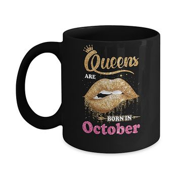 Lipstick Black Queens Are Born In October Birthday Gift Mug