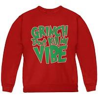 Christmas Grinch Don't Kill My Vibe Youth Sweatshirt