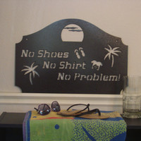 Large Summer No Shoes No Shirt No Problem Outdoor Metal Wall Sign