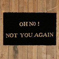 Oh No Not You Again Door Mat in Black - Urban Outfitters