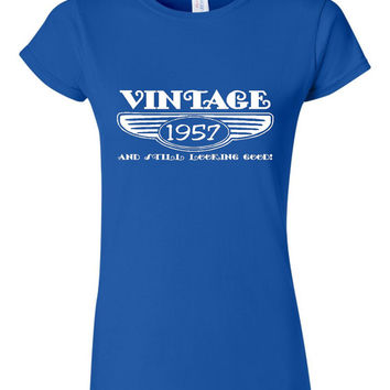 Vintage 1957 And Still Looking Good 58th Bday T Shirt Ladies Men Style Vintage Shirt