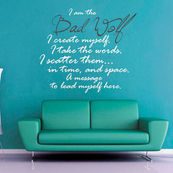 I am the Bad Wolf - Doctor Who - Wall Decal
