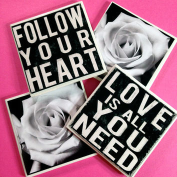 Black and white coasters, Love Coasters, love is all you need, wedding gift, Follow your heart, Anniversary Gift, Home Decor, roses, rose