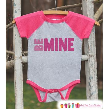 Girls Valentines Outfit - Be Mine Kids Valentine's Day Shirt or Onepiece - Girl's Pink Raglan Valentine's Shirt - Baby Valentines Day Outfit
