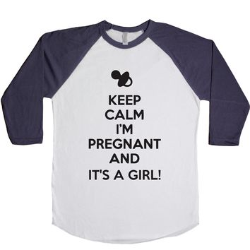 Keep Calm I'm Pregnant And It's A Girl Unisex Baseball Tee