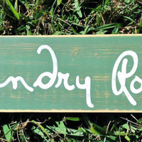 Laundry Room (Choose Color) Rustic Shabby Chic Sign