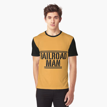 "'""RAILROAD MAN"" Typography' Graphic T-Shirt by BillOwenArt"