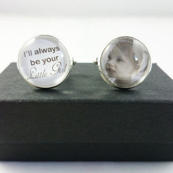 I'll Always Be Your Little Girl, Wedding Cufflinks, Personalized Dads Cufflinks, Custom Photo Cufflinks, Special Gift for Fathers