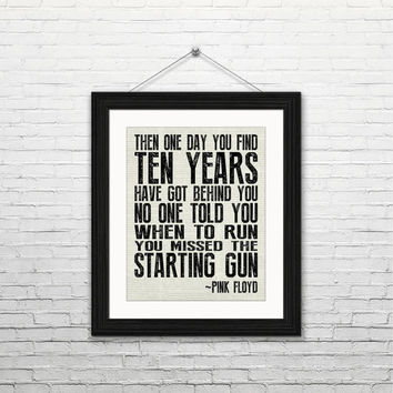 Pink Floyd, time, starting gun 8x10 Instant download, printable original art print, home decor, wall art, digital download, typography, gift